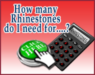 Rhinestone Calculator, How many rhinestones do I need?