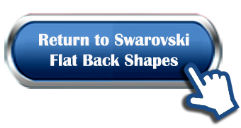 Return to Swarovski Flat Back Shapes